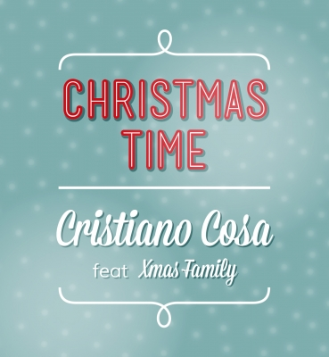 CHRISTMAS TIME – CRISTIANO COSA